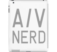 Audio Visual Nerd iPad Case/Skin