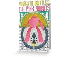 The Flaming Lips - Yoshimi battles the pink robots Greeting Card