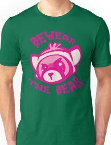BEWARE THE BEAR Unisex T-Shirt