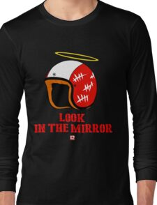 Driver  look in the mirror Long Sleeve T-Shirt
