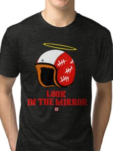Driver  look in the mirror Tri-blend T-Shirt