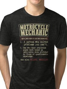 Motorcycle Mechanic Dictionary Tri-blend T-Shirt