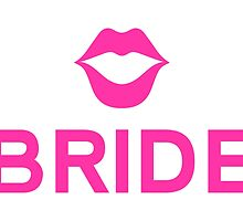 Bride word art with pink lips by beakraus