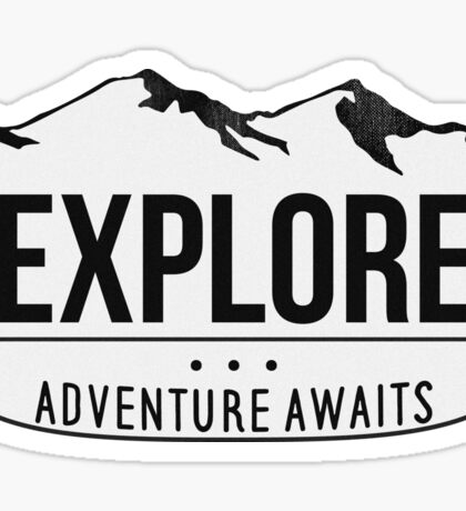 Explore - Adventure Awaits Sticker