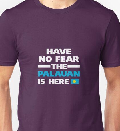 No Fear Palauan Is Here Palau Pride Unisex T-Shirt