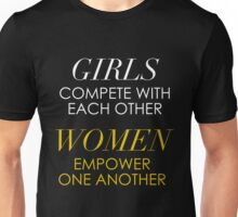 Girls Compete, Women Empower Unisex T-Shirt
