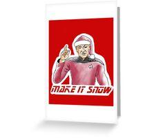 Make It Snow Greeting Card