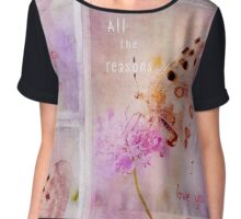 Cherish the Moment - All the reasons I love you Mum Chiffon Top