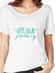 Life is a journey, teal world map Women's Relaxed Fit T-Shirt