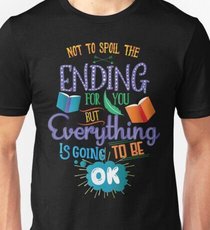 Spoil the Ending Unisex T-Shirt