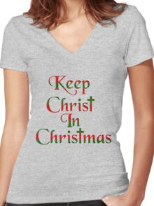 Keep Christ In Christmas Women's Fitted V-Neck T-Shirt