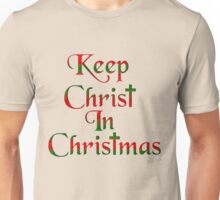 Keep Christ In Christmas Unisex T-Shirt