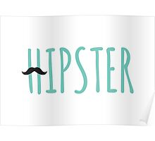 hipster, word art, text design with mustache for  t-shirt Poster