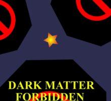 Science - Dark Matter Sticker