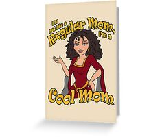 I'm a Cool Mom Greeting Card