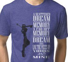 A Scattered Dream Tri-blend T-Shirt