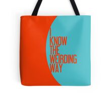 The Weirding Way Tote Bag