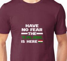 No Fear Tajik Is Here Tajikistan Pride Unisex T-Shirt