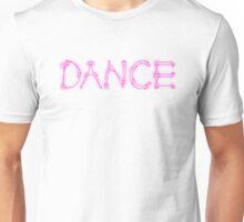 Dance. Unisex T-Shirt