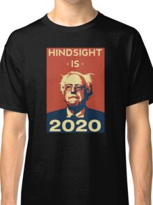 Hindsight is 2020 Classic T-Shirt