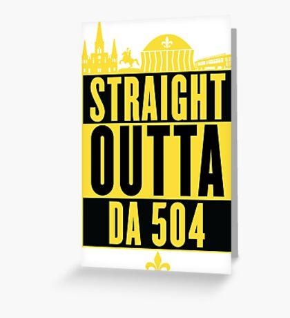 Straight Outta Da 504 (Black and Gold) Greeting Card