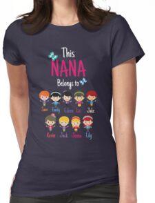 This Nana belongs to grandkids Womens Fitted T-Shirt