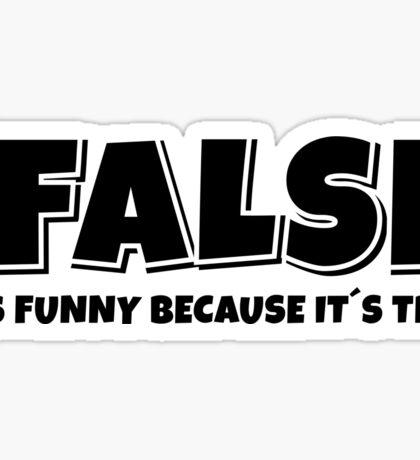 False true Sticker