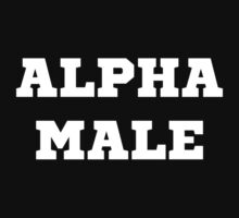 Alpha Male by TheShirtYurt