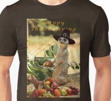 Meerkat Thanksgiving Unisex T-Shirt