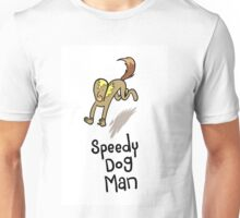 Speedy dog man Unisex T-Shirt