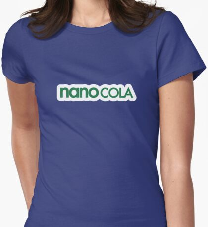nano COLA  Womens Fitted T-Shirt