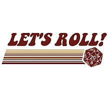 Let's Roll Roleplaying Game Dice Photographic Print