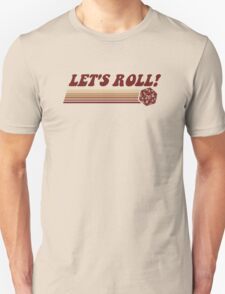 Let's Roll Roleplaying Game Dice Unisex T-Shirt