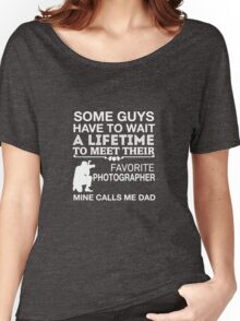 My Favorite Photographer Calls Me Dad Women's Relaxed Fit T-Shirt