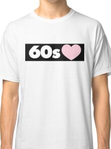 60s Classic T-Shirt