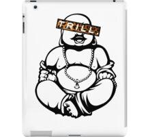 Trill Buddha iPad Case/Skin