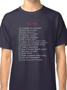 My busy 'To Do' List Classic T-Shirt