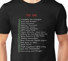 My busy 'To Do' List Unisex T-Shirt