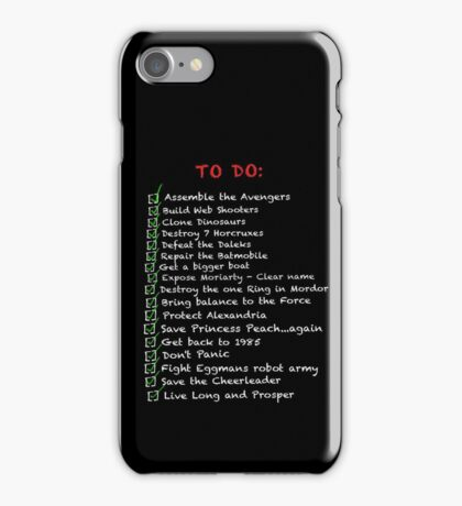 My busy 'To Do' List iPhone Case/Skin