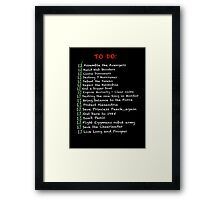 My busy 'To Do' List Framed Print