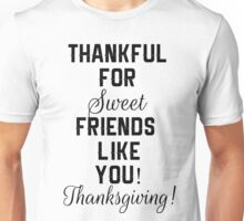 Thankful for you Unisex T-Shirt