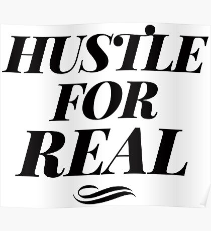 Hustle for Real Poster