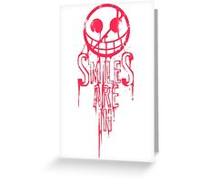 Smiles are In Greeting Card