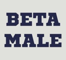 Beta Male T-Shirt