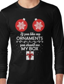 If you like my ornaments you should see my box Long Sleeve T-Shirt