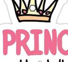 Im a Princess Thats Why Sticker