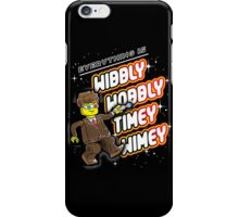 Everything is TIMEY WIMEY! iPhone Case/Skin