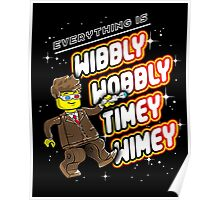 Everything is TIMEY WIMEY! Poster