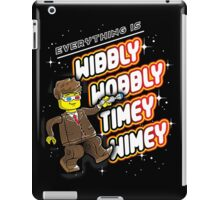 Everything is TIMEY WIMEY! iPad Case/Skin