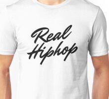 Real Hiphop  Unisex T-Shirt